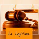 Cuánto es La Legítima